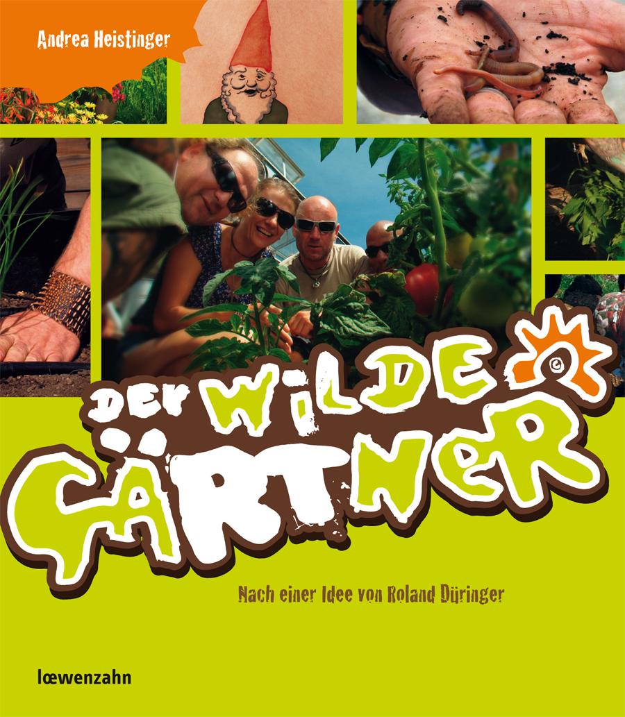 """""""Der wilde Gärtner"""""""