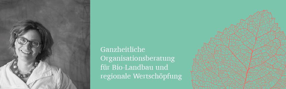 Ganzheitliche Organisationsberatung für Bio-Landbau und regionale Wertschöpfung